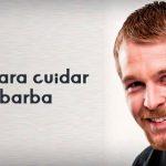 7 tips para cuidar tu barba