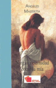 ninguna_eternidad_como_la_mia